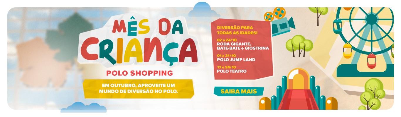 Mês das crianças, em outubro aproveite um mundo de diversão no Polo Shopping. Dia das crianças é no Polo  com Roda Gigamte, Bate-bate, Giostria, Polo Teatro e Pula-pula Gigante!