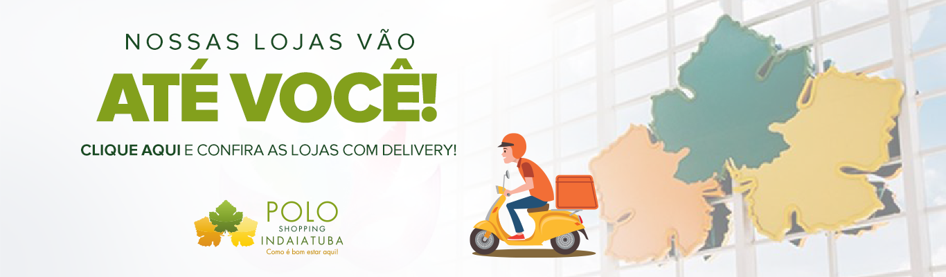 Polo Shopping Indaiatuba Delivery Entrega
